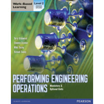 Performing Engineering Operations - Level 2 Student Book plus options by Terry Grimwood, 9780435075071