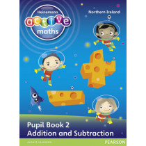 Heinemann Active Maths Northern Ireland - Key Stage 1 - Exploring Number - Number Pupil Book 2 - Addition and Subtraction by Amy Sinclair, 9780435077549