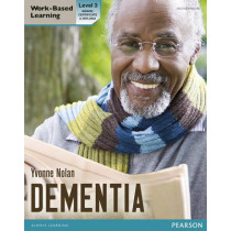 Health and Social Care: Dementia Level 3 Candidate Handbook (QCF) by Yvonne Nolan, 9780435077877