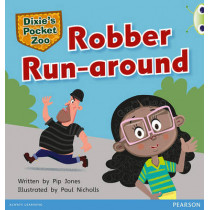 Bug Club Green C Dixie's Pocket Zoo: Robber Run-around by Pip Jones, 9780435167240