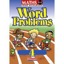 Maths Plus Word Problems 4: Pupil Book, 9780435208653