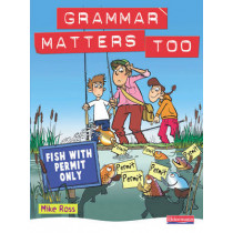 Grammar Matters Too Student Book by Michael Ross, 9780435224875
