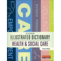 Illustrated Dictionary of Health and Social Care by Yvonne Nolan, 9780435401054