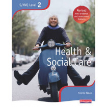 NVQ/SVQ Level 2 Health and Social Care Candidate Book, Revised Edition by Yvonne Nolan, 9780435466985