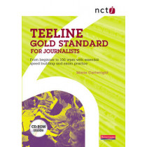 NCTJ Teeline Gold Standard for Journalists by Marie Cartwright, 9780435471712