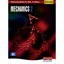 Advancing Maths for AQA: Mechanics 2, 9780435513375
