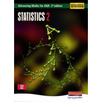 Advancing Maths for AQA: Statistics 2  2nd Edition (S2) by Roger Williamson, 9780435513399