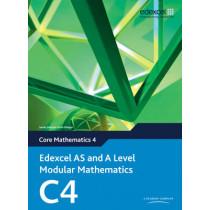 Edexcel AS and A Level Modular Mathematics Core Mathematics 4 C4 by Keith Pledger, 9780435519070