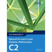 Edexcel AS and A Level Modular Mathematics Core Mathematics 2 C2 by Keith Pledger, 9780435519117