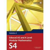 Edexcel AS and A Level Modular Mathematics Statistics 4 S4 by Keith Pledger, 9780435519155