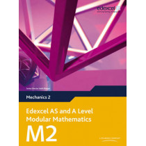 Edexcel AS and A Level Modular Mathematics Mechanics 2 M2 by Keith Pledger, 9780435519179