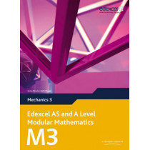 Edexcel AS and A Level Modular Mathematics Mechanics 3 M3 by Keith Pledger, 9780435519186