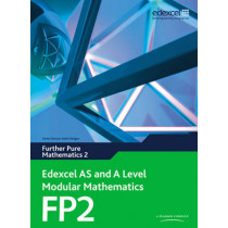 Edexcel AS and A Level Modular Mathematics Further Pure Mathematics 2 FP2 by Keith Pledger, 9780435519216
