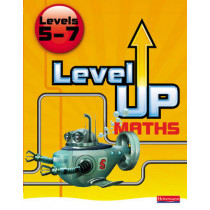 Level Up Maths: Pupil Book (Level 5-7) by Keith Pledger, 9780435537326