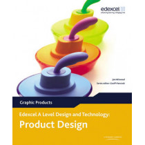 A Level Design and Technology for Edexcel: Product Design: Graphic Products by Jon Attwood, 9780435757793
