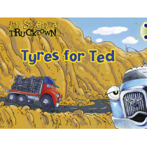 BC Lilac Trucktown: Tyres for Ted by Jon Scieszka, 9780435914332