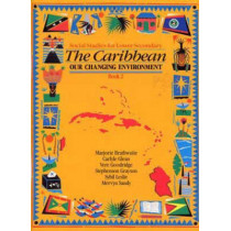 Heinemann Social Studies for Lower Secondary Book 2 - The Caribbean:  Our Changing Environ by Carlyle Glean, 9780435981945