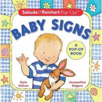 Sabuda & Reinhart Pop-Ups: Baby Signs by Kyle Olmon Olmon, 9780439543255
