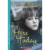 Here Today by Ann M Martin, 9780439579452