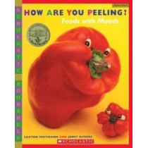 How Are You Peeling?: Food with Moods by Saxton Freymann, 9780439598415