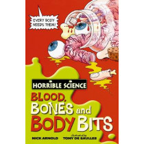Blood, Bones and Body Bits by Nick Arnold, 9780439944496