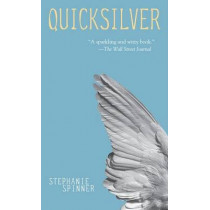 Quicksilver by Stephanie Spinner, 9780440238454