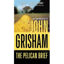 The Pelican Brief by John Grisham, 9780440245933