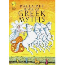 D'Aulaires Book of Greek Myths by Ingri D'Aulaire, 9780440406945