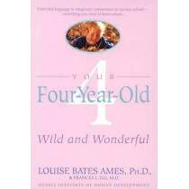 Your Four Year Old by Louise Bates Ames, 9780440506751