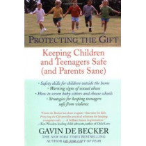 Protecting The Gift by Gavin de Becker, 9780440509004