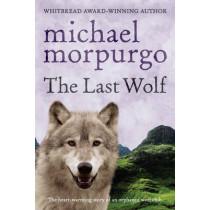 The Last Wolf by Michael Morpurgo, 9780440865070