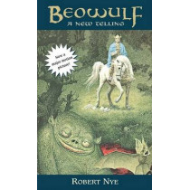 Beowulf: A New Telling by Robert E Nye Nye, 9780440905608