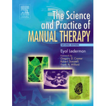 The Science & Practice of Manual Therapy by Eyal Lederman, 9780443074325