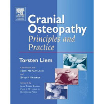 Cranial Osteopathy: Principles and Practice by Torsten Liem, 9780443074998