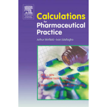 Calculations for Pharmaceutical Practice by Arthur J. Winfield, 9780443100192