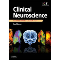 Clinical Neuroscience: An Illustrated Colour Text by Paul Johns, 9780443103216