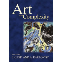 Art and Complexity by J. Casti, 9780444509444