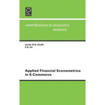 Applied Financial Econometrics in e-Commerce by Sardar M. N. Islam, 9780444513083