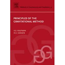 Principles of the Gravitational Method: Volume 41 by Alex A. Kaufman, 9780444529930