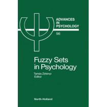 Fuzzy Sets in Psychology: Volume 56 by Tamas Zetenyi, 9780444705044