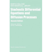 Stochastic Differential Equations and Diffusion Processes: Volume 24 by S. Watanabe, 9780444861726