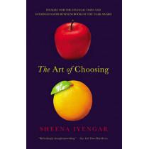 The Art of Choosing by Sheena Iyengar, 9780446504119