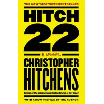 Hitch-22: A Memoir by Christopher Hitchens, 9780446540346