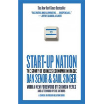 Start-Up Nation: The Story of Israel's Economic Miracle by Dan Senor, 9780446541473