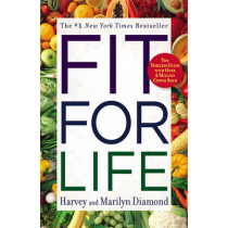 Fit for Life by Harvey Diamond, 9780446553643