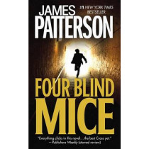 Four Blind Mice by James Patterson, 9780446613262