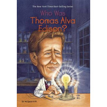 Who Was Thomas Alva Edison? by Margaret Frith, 9780448437651