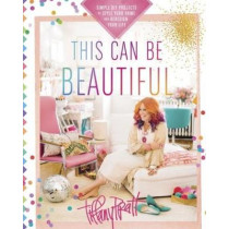 This Can Be Beautiful by Tiffany Pratt, 9780449016930