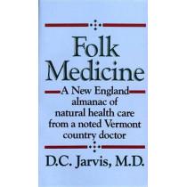 Folk Medicin by D. C. Jarvis, 9780449208809