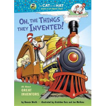 Oh, the Things They Invented!: All about Great Inventors by Bonnie Worth, 9780449814970